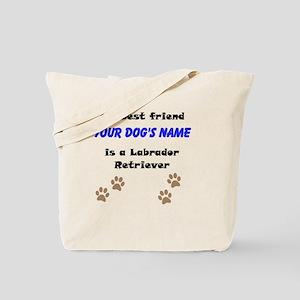 Custom Labrador Retriever Best Friend Tote Bag