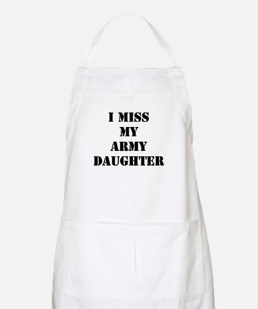 I Miss My Army Daughter BBQ Apron