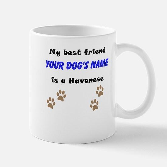 Custom Havanese Best Friend Mug
