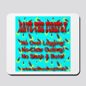 Save The Firefly No Over Logg Mousepad