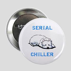 """Westie Serial Chiller 2.25"""" Button"""