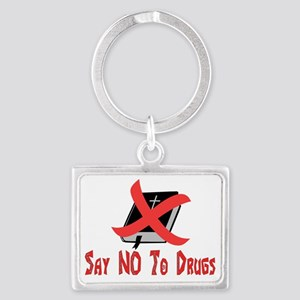 Say No To Drugs Landscape Keychain