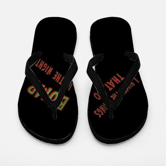 I Hunt Bumps in the Night Flip Flops