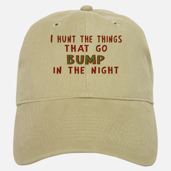 I Hunt Bumps in the Night Baseball Baseball Cap