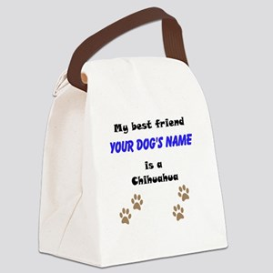 Custom Chihuahua Best Friend Canvas Lunch Bag