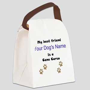 Custom Cane Corso Best Friend Canvas Lunch Bag