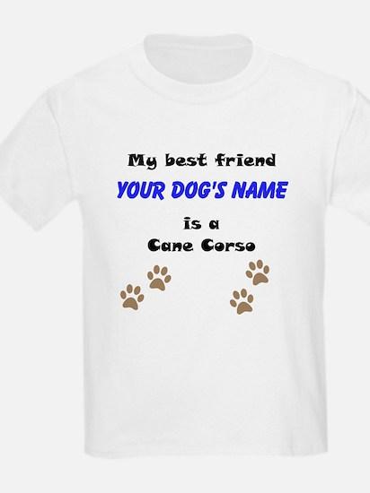 Custom Cane Corso Best Friend T-Shirt