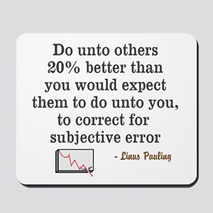 Do Unto Other's Linus Pauling Quote
