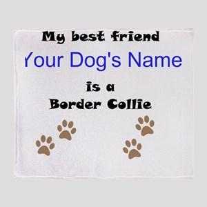 Custom Border Collie Best Friend Throw Blanket