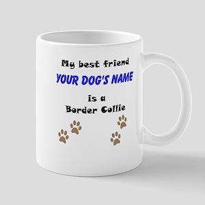 Custom Border Collie Best Friend Mug