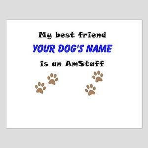 Custom AmStaff Best Friend Posters