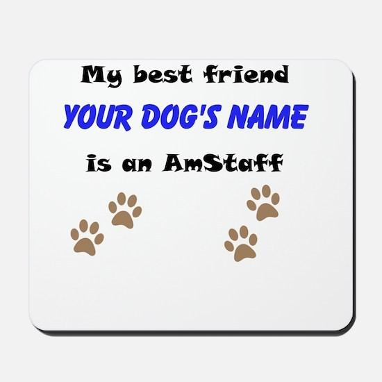 Custom AmStaff Best Friend Mousepad