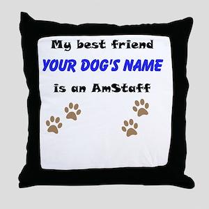 Custom AmStaff Best Friend Throw Pillow