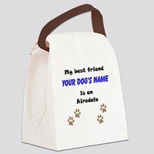 Custom Airedale Best Friend Canvas Lunch Bag