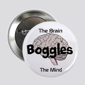 The Brain Boggles the Mind