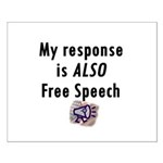 My Response is ALSO Free Speech Small Poster