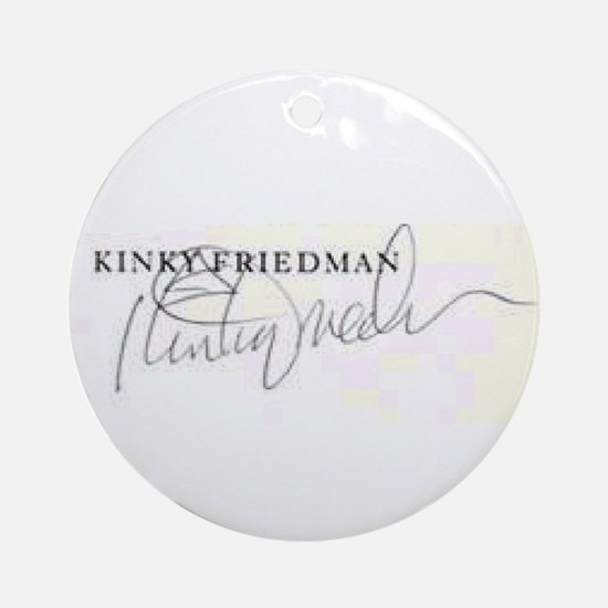 """Kinky """"SIGNED"""" Ornament (Round)"""