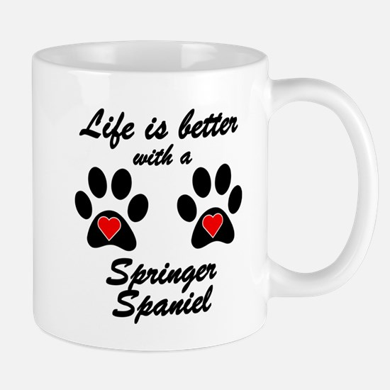 Life Is Better With A Springer Spaniel Small Mug