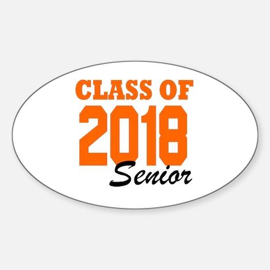 Cute High school college graduation class of 2018 Sticker (Oval)