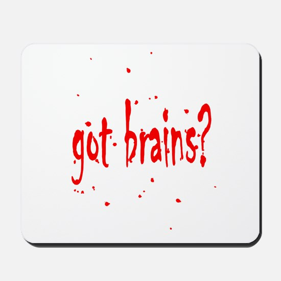 Zombie Got Brains? Mousepad
