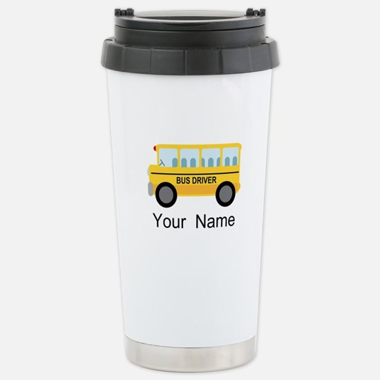Personalized School Bus Driver Stainless Steel Tra