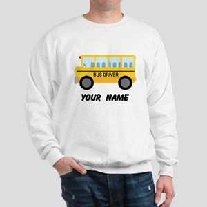 Personalized School Bus Driver Sweatshirt