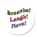 Laugh Smile Move Round Car Magnet