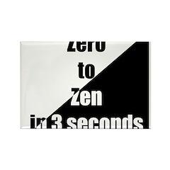 Zero to Zen Rectangle Magnet (10 pack)