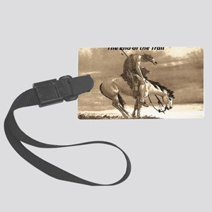 End of Trail Large Luggage Tag