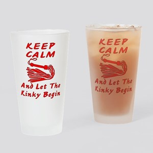 Let The Kinky Begin Drinking Glass