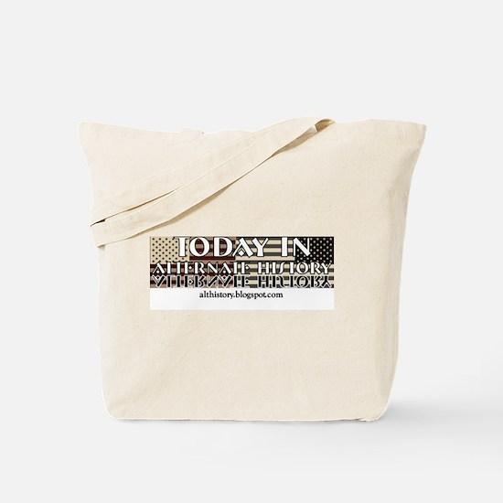 Today In Alternate History Tote Bag