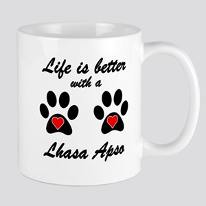 Life Is Better With A Lhasa Apso Small Mug