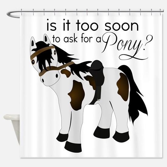 Is it too soon to ask for a Pony Shower Curtain