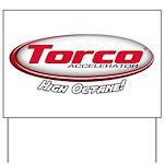 Torco Accelerator Yard Sign