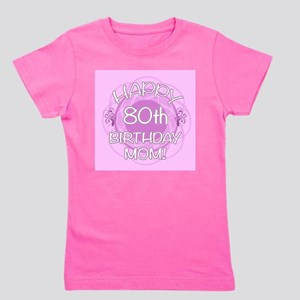80th Birthday For Mom Floral Girls Tee