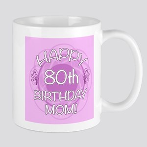 80th Birthday For Mom (Floral) Mug