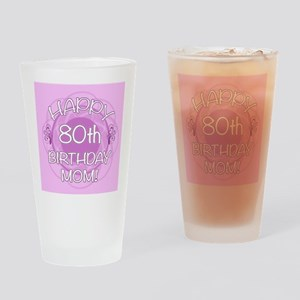 80th Birthday For Mom (Floral) Drinking Glass