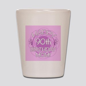 90th Birthday For Mom (Floral) Shot Glass