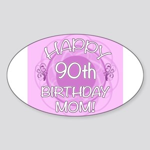 90th Birthday For Mom (Floral) Sticker (Oval)