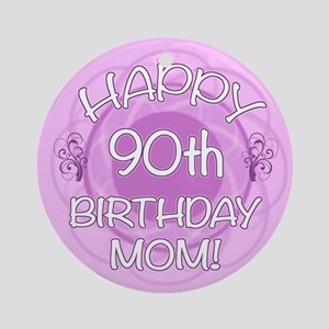 90th Birthday For Mom (Floral) Ornament (Round)