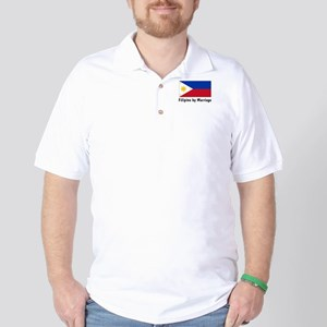 Filipino by Marriage Golf Shirt