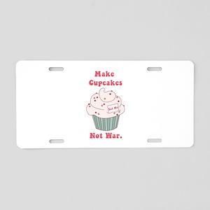 Make Cupcakes Not War Aluminum License Plate