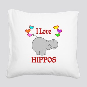 I Love Hippos Square Canvas Pillow
