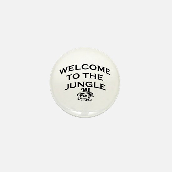 WELCOME TO THE JUNGLE Mini Button