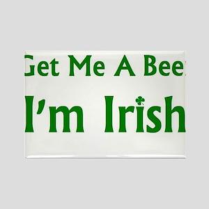 Get Me A Beer I'm Irish Rectangle Magnet