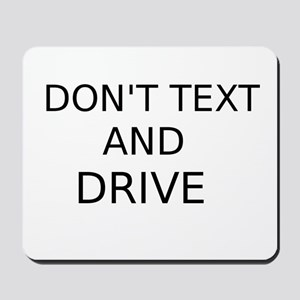 Dont Text and Drive Mousepad