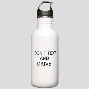 Dont Text and Drive Water Bottle