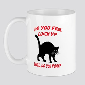 DO YOU FEEL LUCKY? (BLACK CAT) Mug