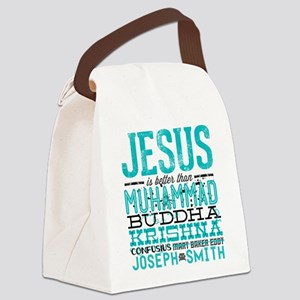 Jesus Is Better Canvas Lunch Bag