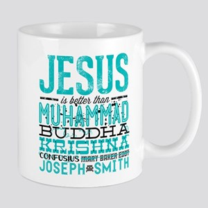 Jesus Is Better Mug